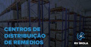 Centros de distribuição: como devem ser